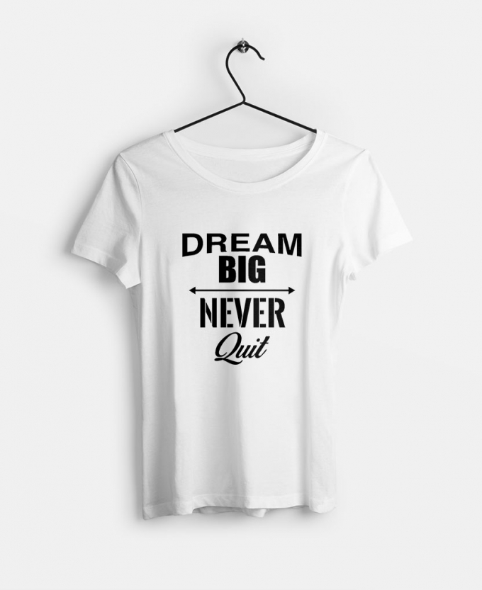 dream-big-never-quit