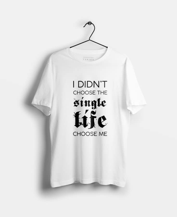 i-didnt-choose-single-life